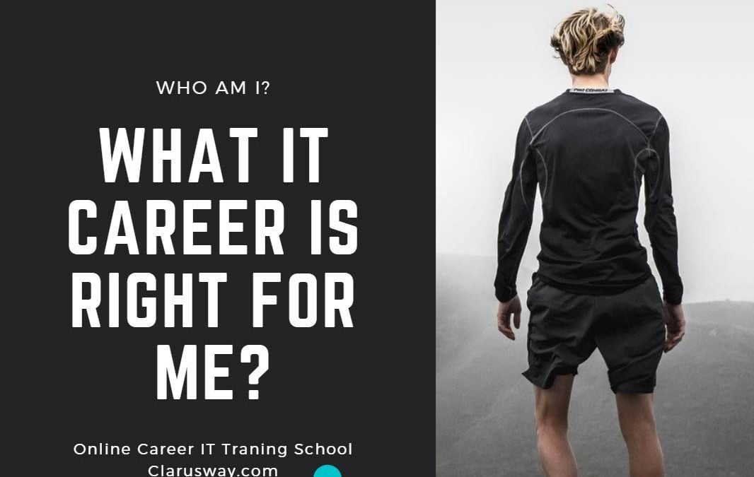 What IT Career Is Right For Me?