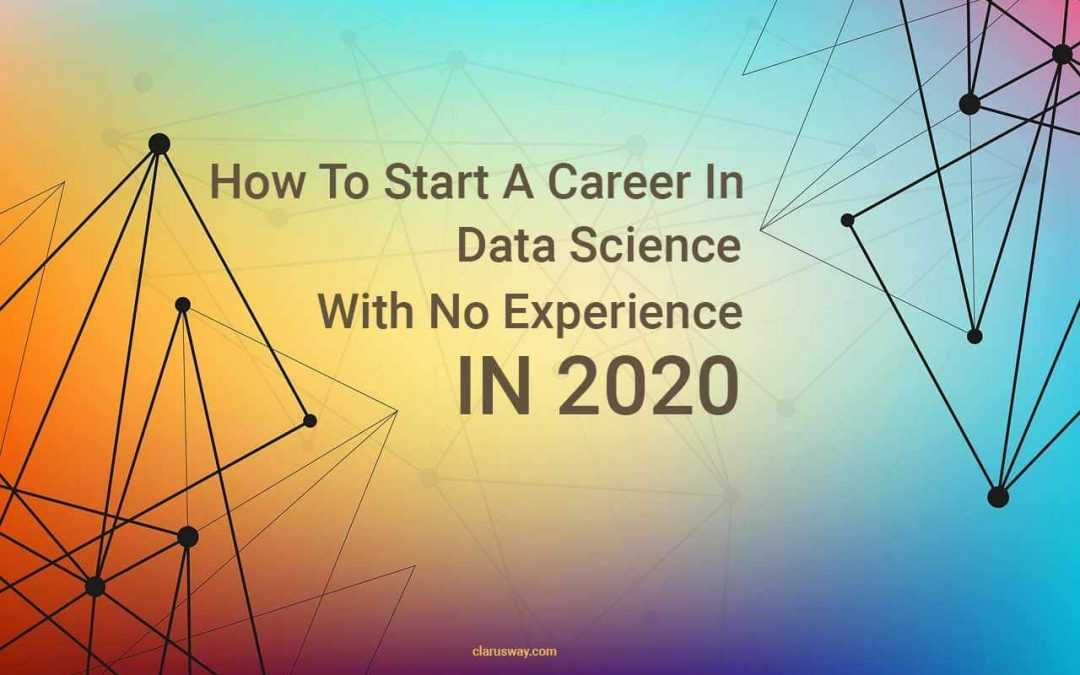 How To Start A Career Path In Data Science Without Experience In 2021?